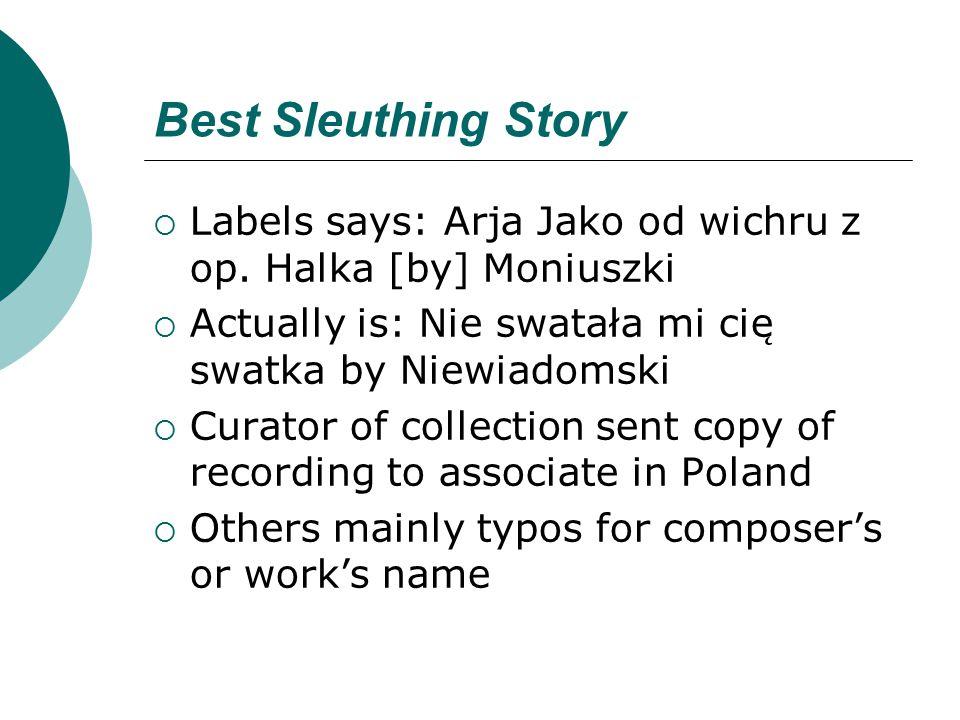 Best Sleuthing Story  Labels says: Arja Jako od wichru z op.