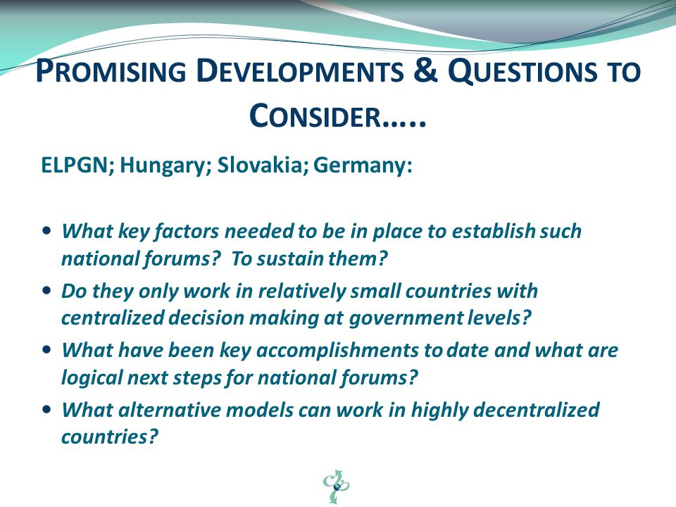 ELPGN; Hungary; Slovakia; Germany: What key factors needed to be in place to establish such national forums.