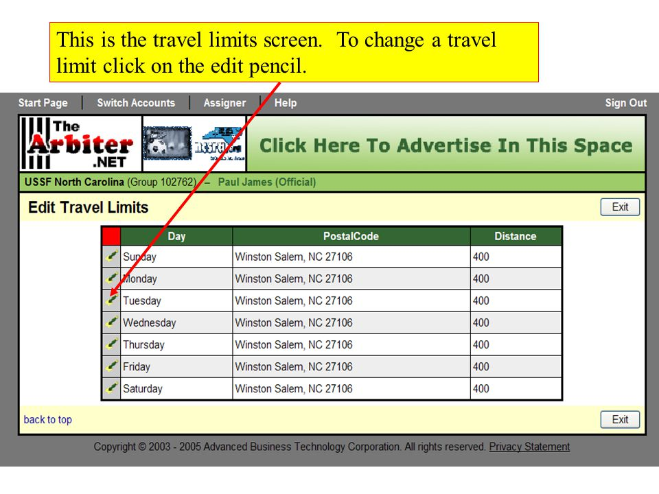 This is the travel limits screen. To change a travel limit click on the edit pencil.
