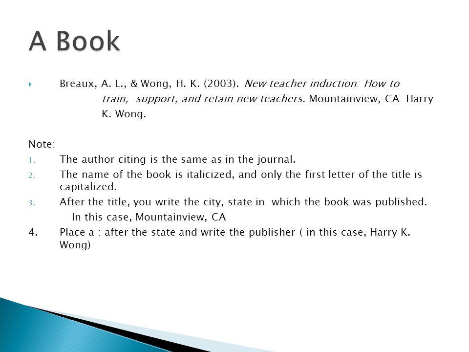  Breaux, A. L., & Wong, H. K. (2003).