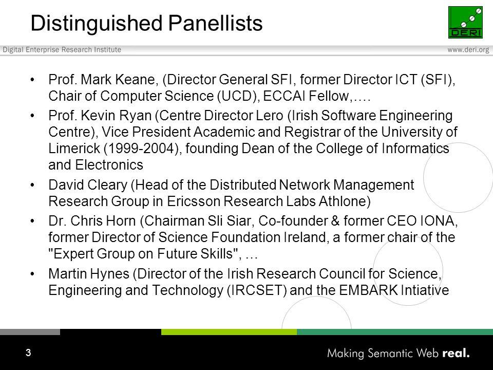 3 Distinguished Panellists Prof.