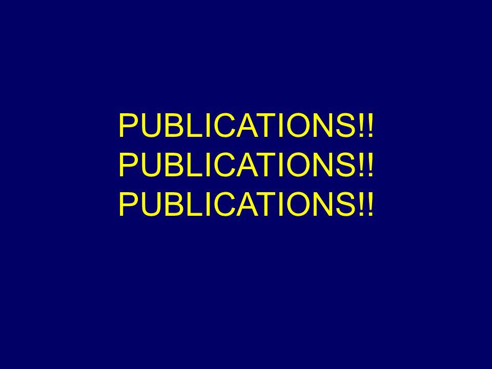 PUBLICATIONS!! PUBLICATIONS!! PUBLICATIONS!!