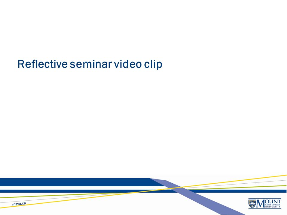 Reflective seminar video clip