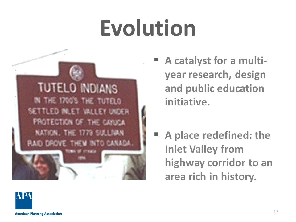 Evolution  A catalyst for a multi- year research, design and public education initiative.