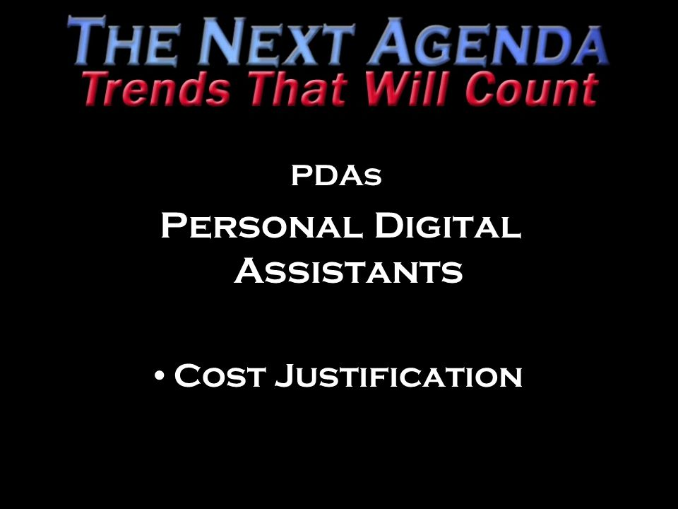 PDAs Personal Digital Assistants Cost Justification