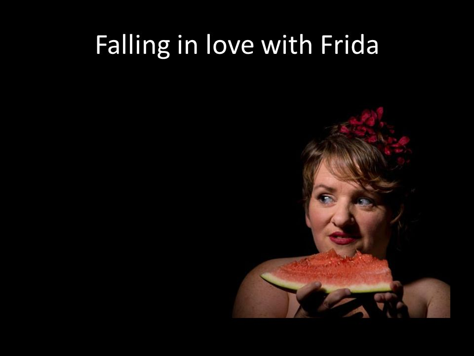 Falling in love with Frida