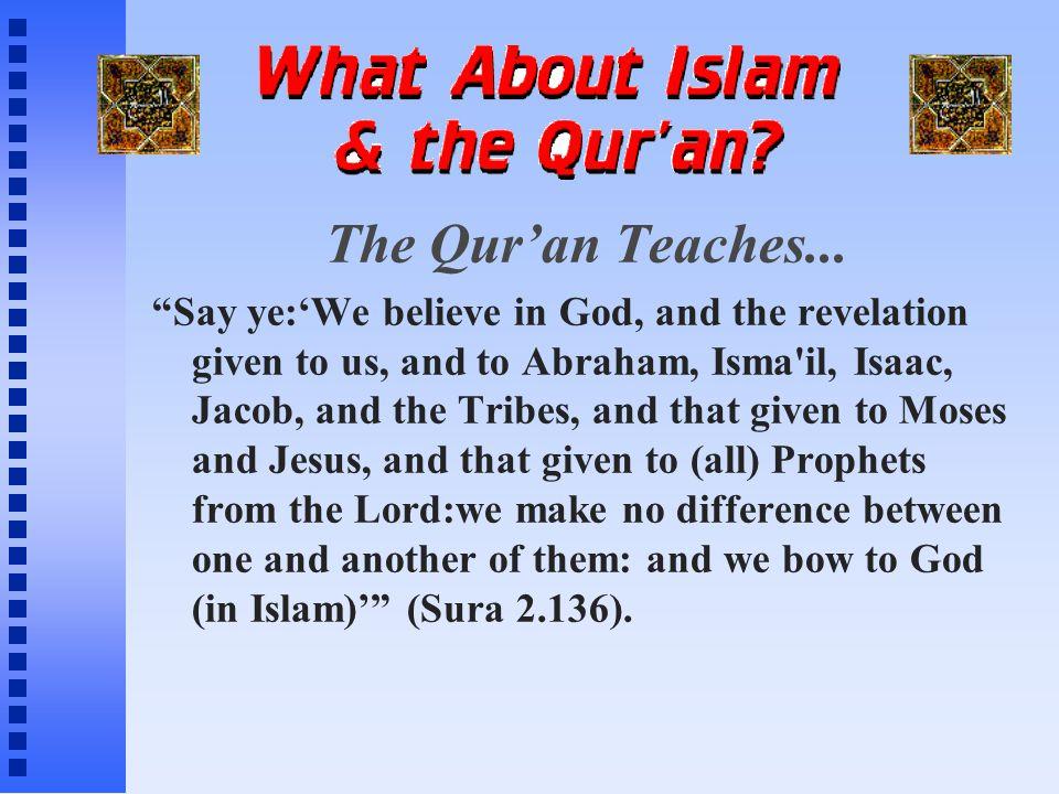 The Qur'an Teaches...