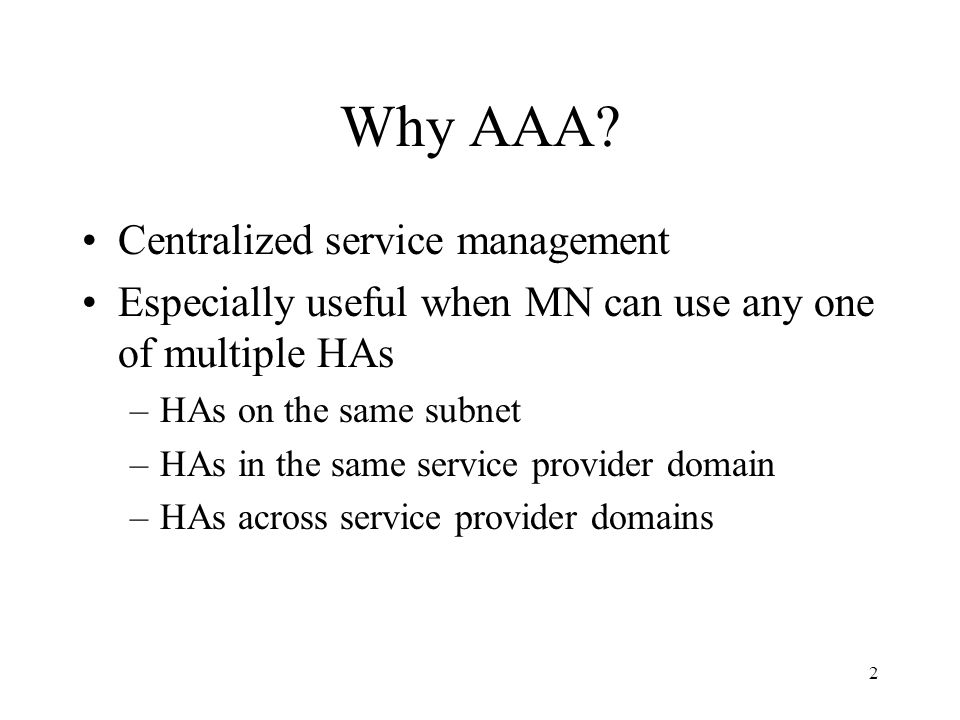 2 Why AAA.