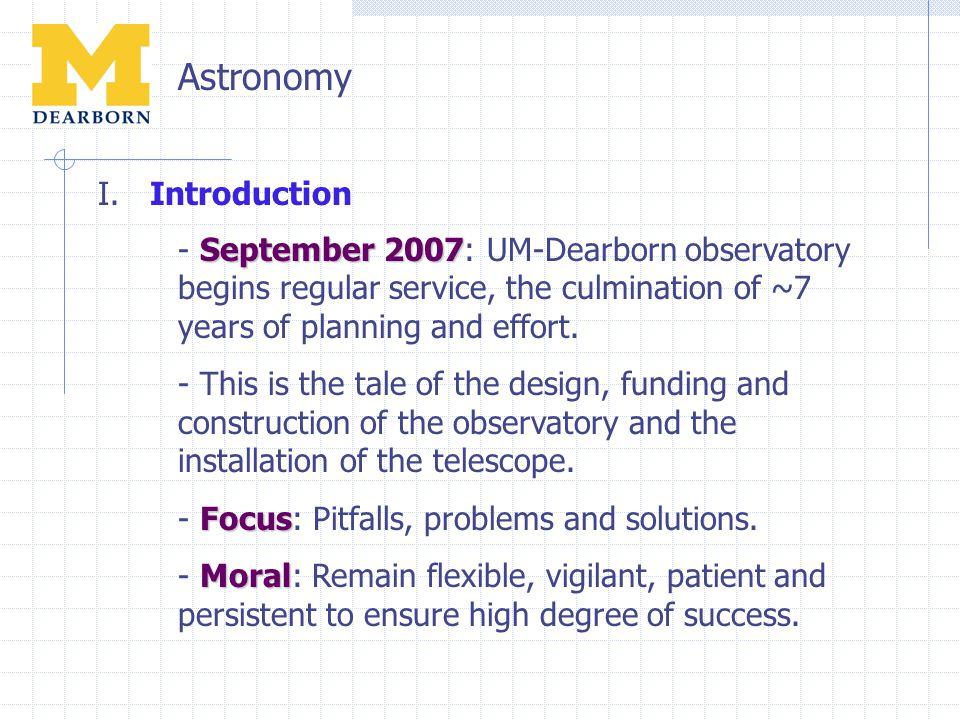 Astronomy Summer 1999 - Summer 1999: Departmental Areas of Excellence defined.
