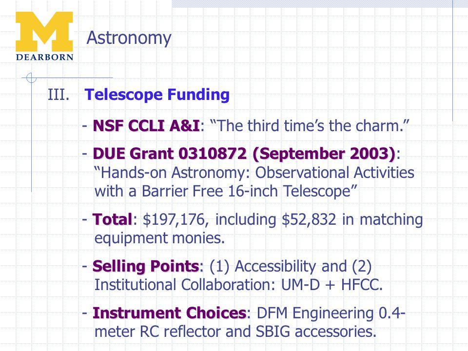 """NSF CCLI A&I - NSF CCLI A&I: """"The third time's the charm."""" DUE Grant 0310872 (September 2003) - DUE Grant 0310872 (September 2003): """"Hands-on Astronom"""