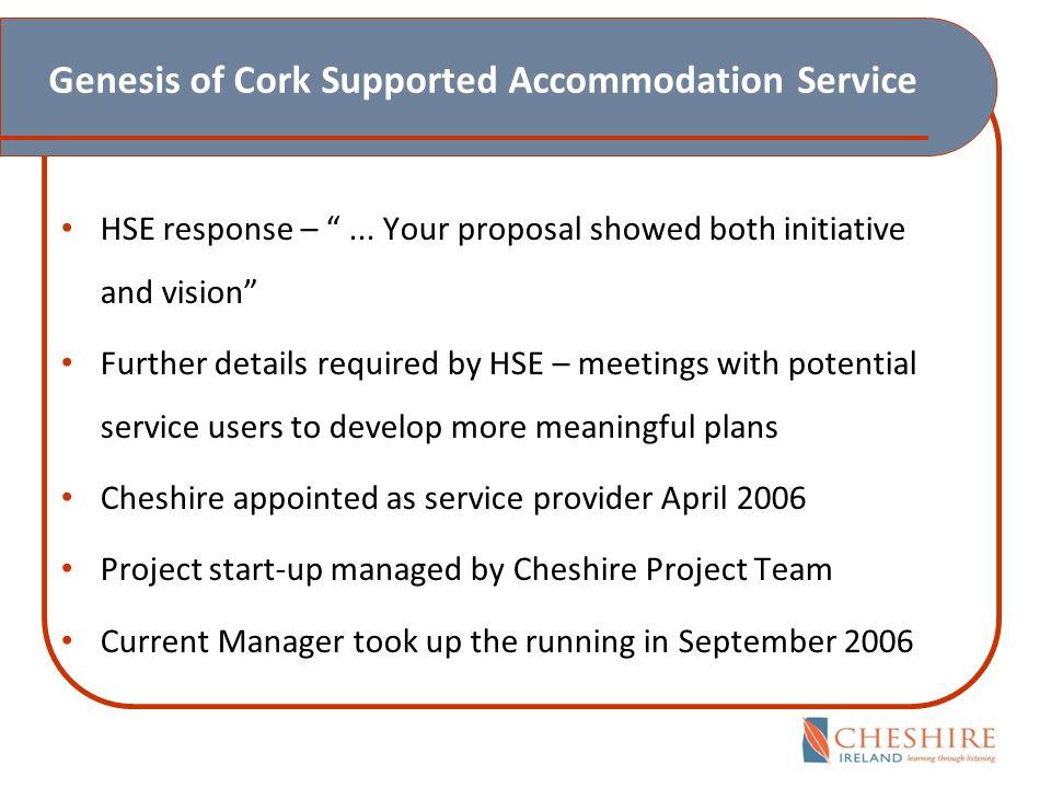 Genesis of Cork Supported Accommodation Service Key factors...