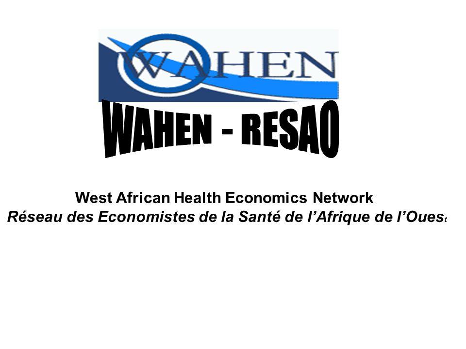 West African Health Economics Network Réseau des Economistes de la Santé de l'Afrique de l'Oues t
