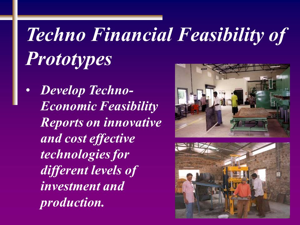 Large Scale Application of Low Cost Technologies To embark upon the field level application of innovative building materials and technologies by way of their implementation in housing projects by the construction agencies in public and private sector.