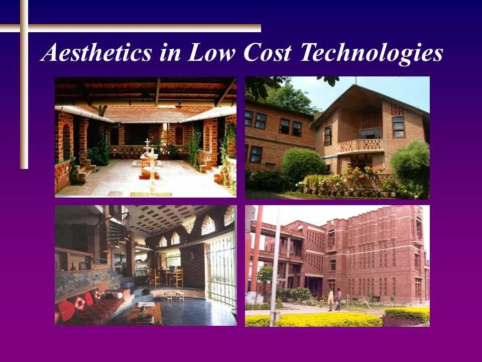Aesthetics in Low Cost Technologies