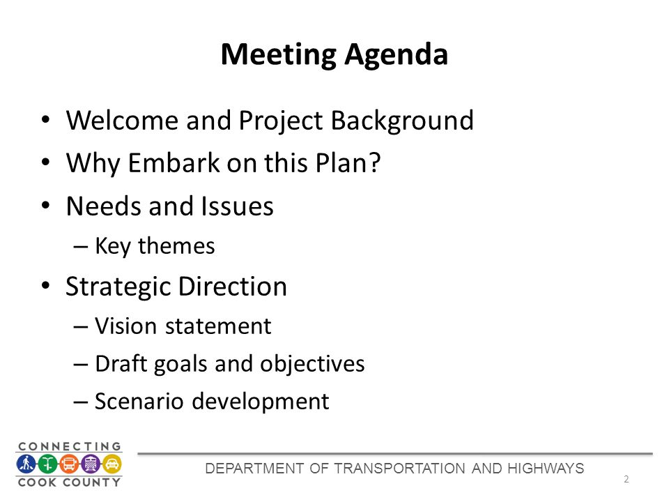 Meeting Agenda Welcome and Project Background Why Embark on this Plan.