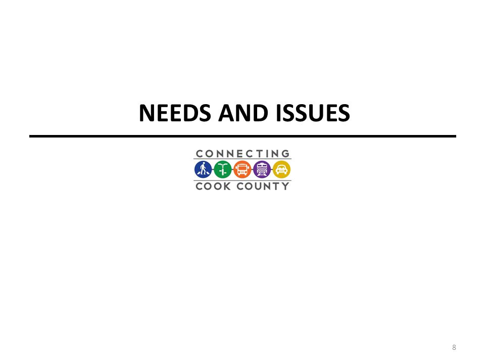 NEEDS AND ISSUES 8