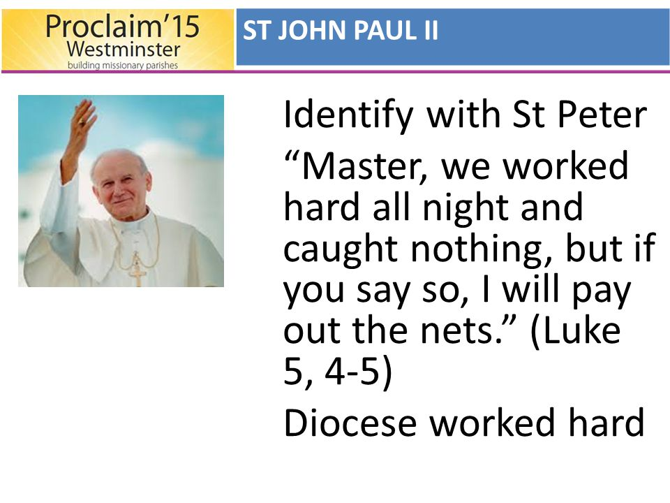 To St John Paul II AT YOUR WORD, LORD To Pope Benedict XVI GROWING IN FAITH WESTMINSTER'S RESPONSE