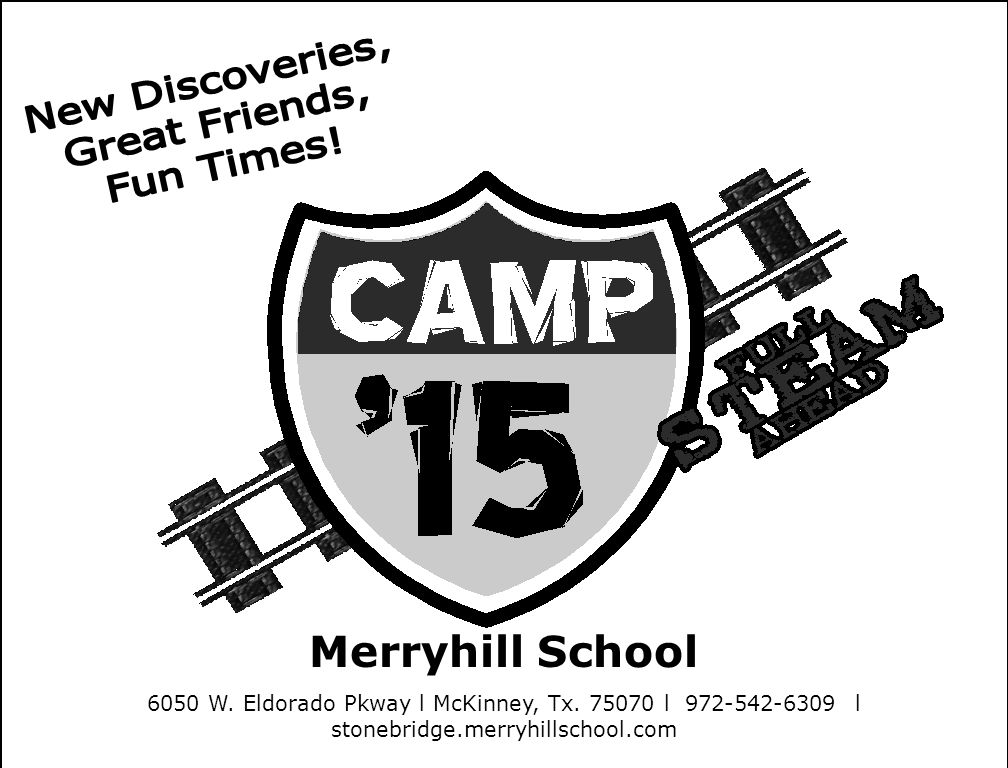 Merryhill School 6050 W. Eldorado Pkway l McKinney, Tx. 75070 l 972-542-6309 l stonebridge.merryhillschool.com
