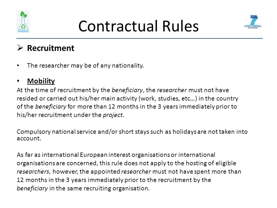 Contractual Rules  Recruitment The researcher may be of any nationality.