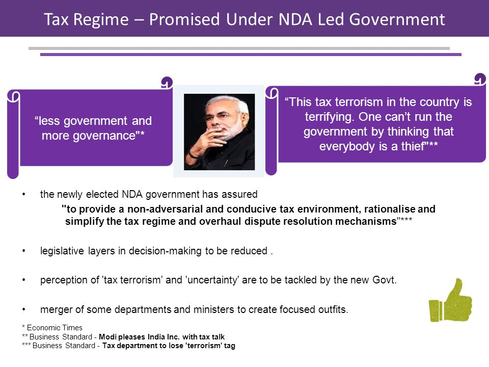 the newly elected NDA government has assured to provide a non-adversarial and conducive tax environment, rationalise and simplify the tax regime and overhaul dispute resolution mechanisms *** legislative layers in decision-making to be reduced.