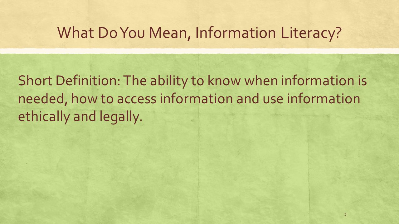 What Do You Mean, Information Literacy.