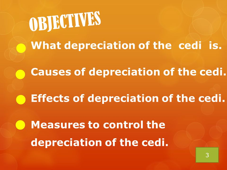 What depreciation of the cedi is. Causes of depreciation of the cedi. Effects of depreciation of the cedi. Measures to control the depreciation of the