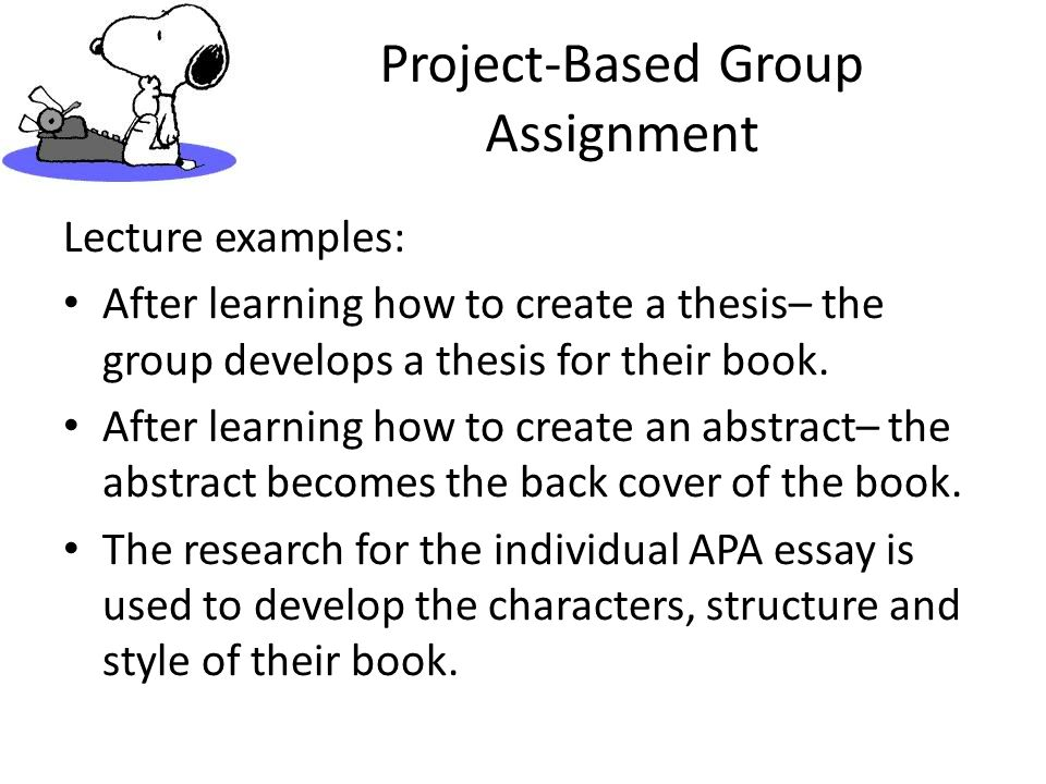 Project-Based Group Assignment Form a 5 member group.