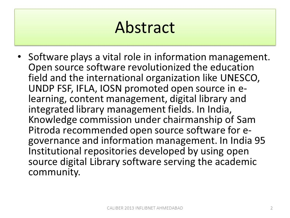 Abstract Software plays a vital role in information management. Open source software revolutionized the education field and the international organiza