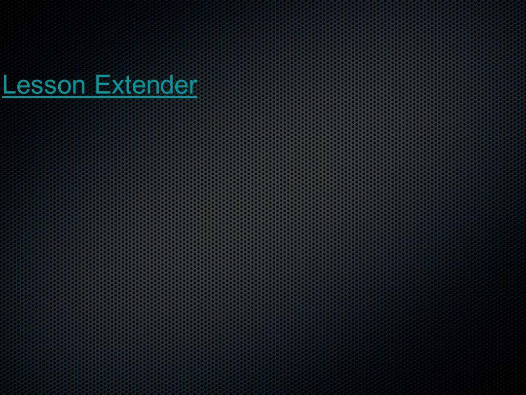 Lesson Extender