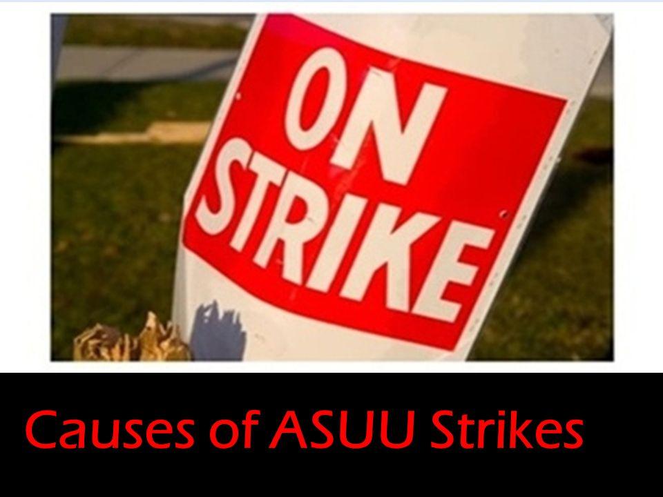 Causes of ASUU Strikes