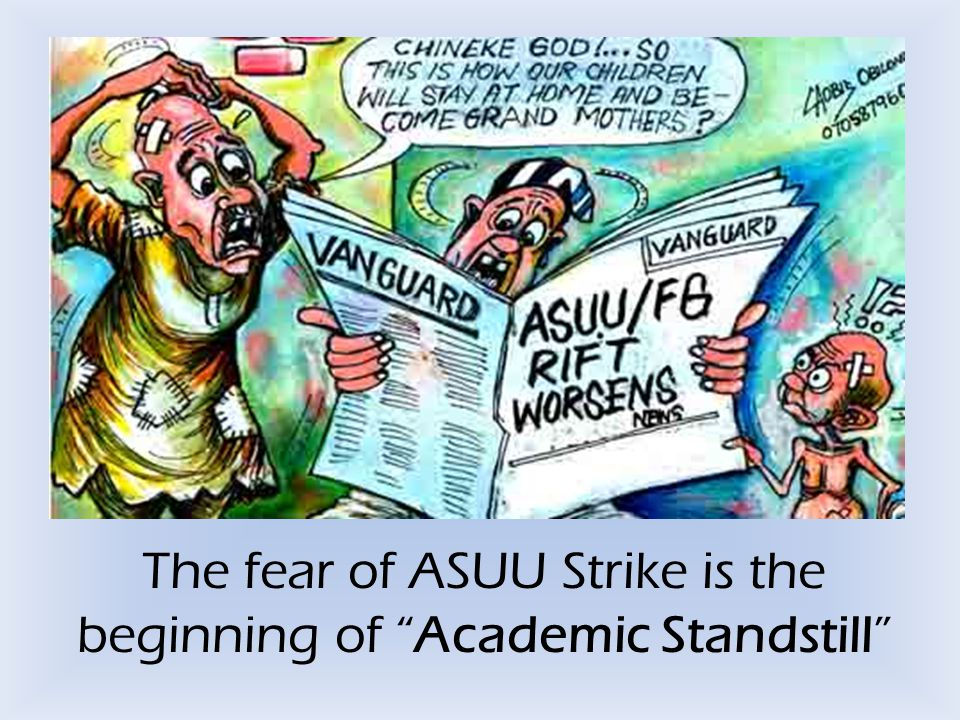 "The fear of ASUU Strike is the beginning of ""Academic Standstill"""