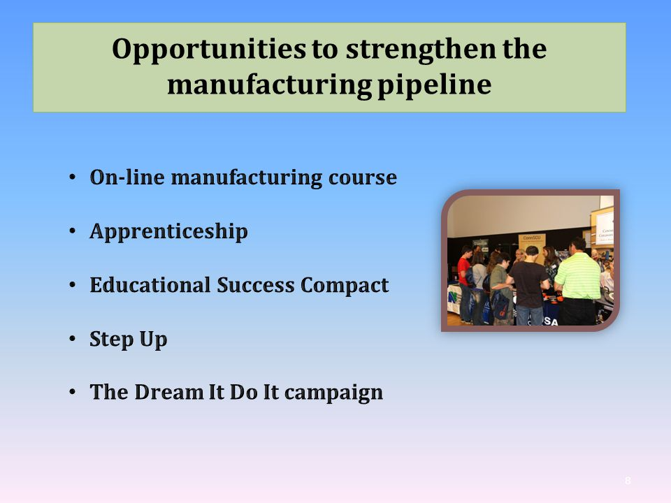 8 Opportunities to strengthen the manufacturing pipeline