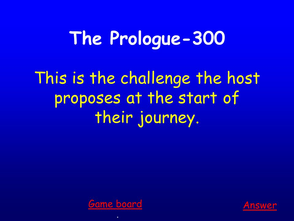 The Prologue-200 Answer.