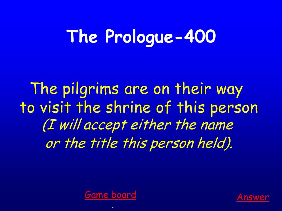 The Prologue-300 Answer. Game board This is the challenge the host proposes at the start of their journey.