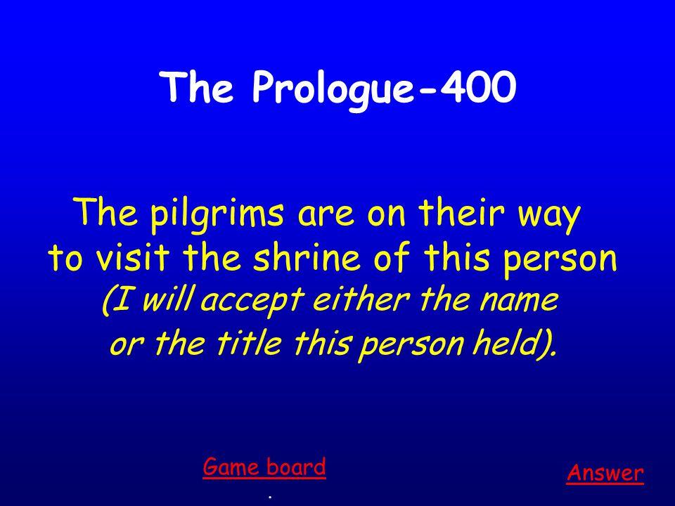 The Prologue-300 Answer.