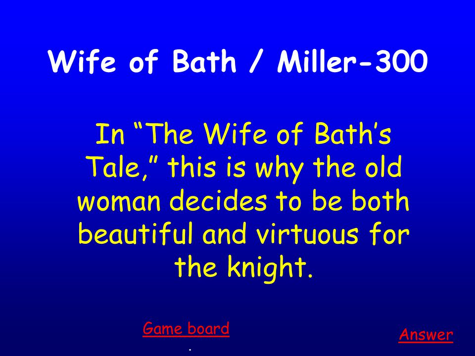 Wife of Bath / Miller-200 Answer.