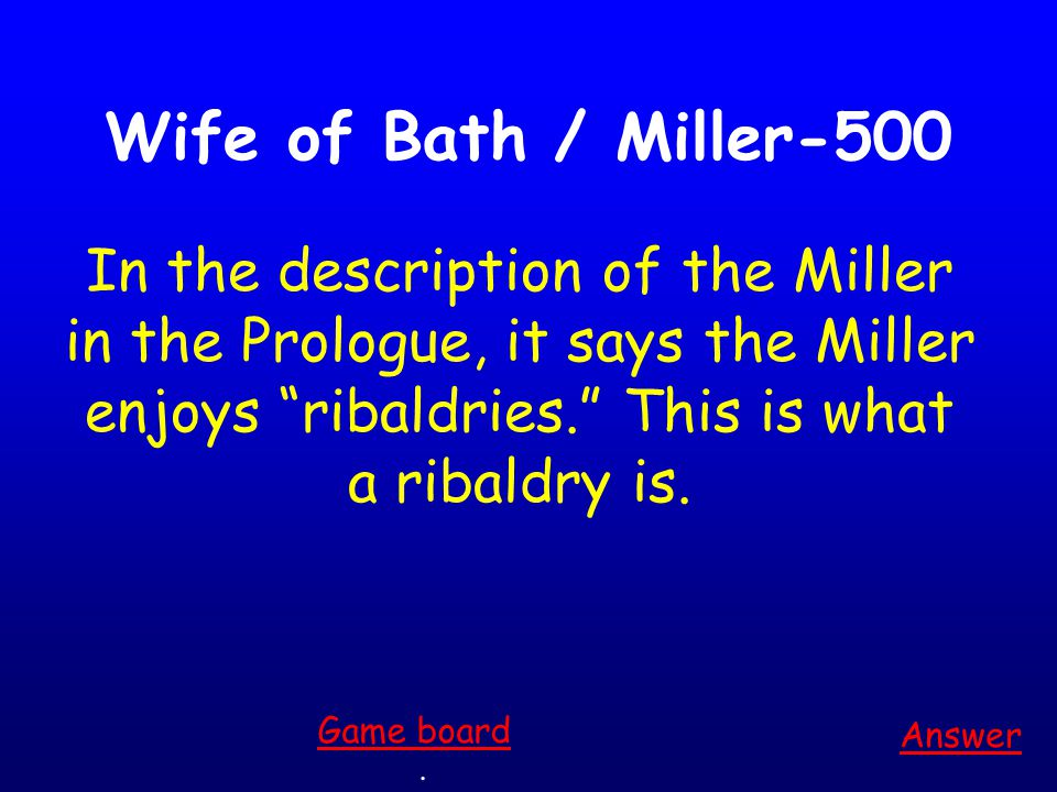 Wife of Bath / Miller-400 Answer.