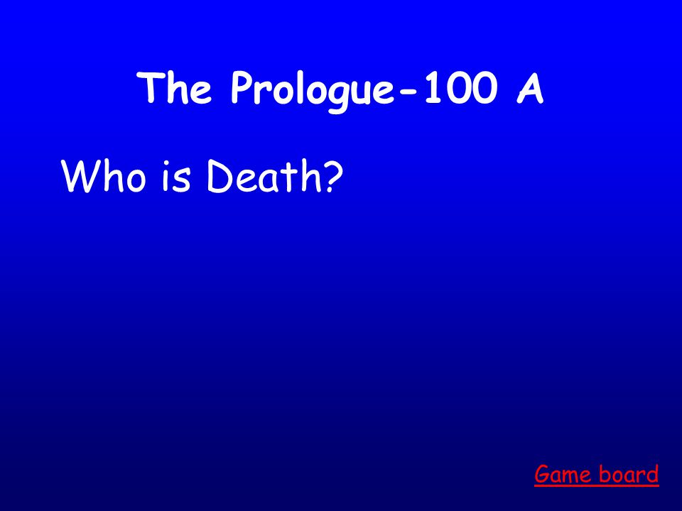 Prologue-500 A Game board [answers may vary]