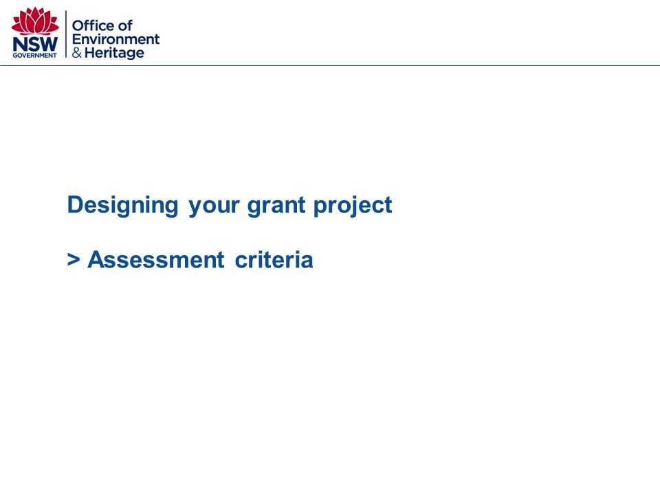 Designing your grant project > Assessment criteria