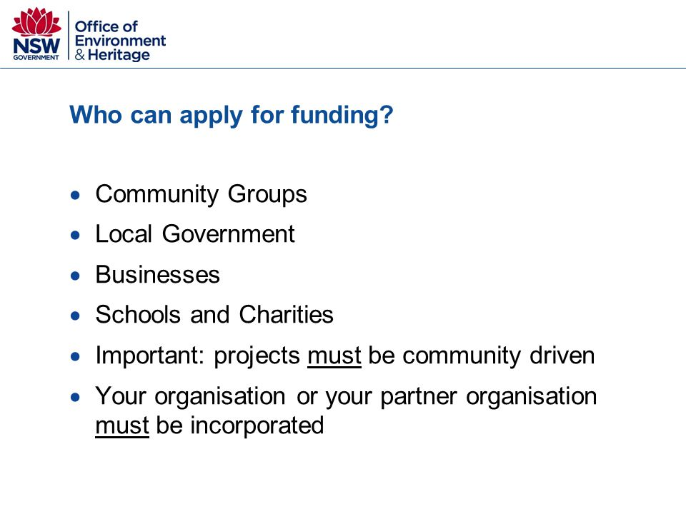 Who can apply for funding.