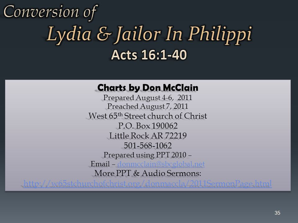 35 Charts by Don McClain Prepared August 4-6, 2011 Preached August 7, 2011 West 65 th Street church of Christ P.O. Box 190062 Little Rock AR 72219 501