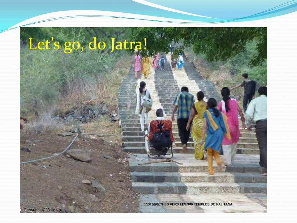 Let's go, do Jatra!