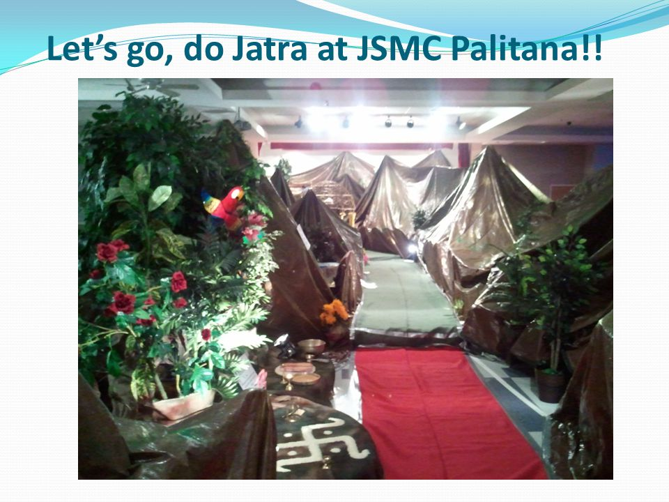 Let's go, do Jatra at JSMC Palitana!!