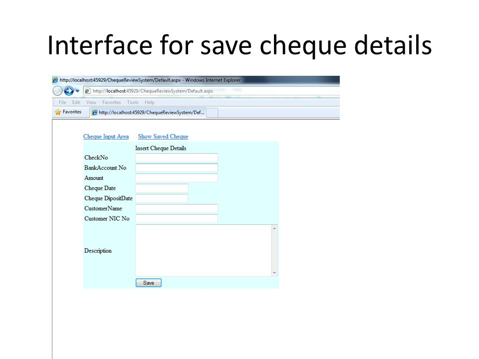 Interface for save cheque details