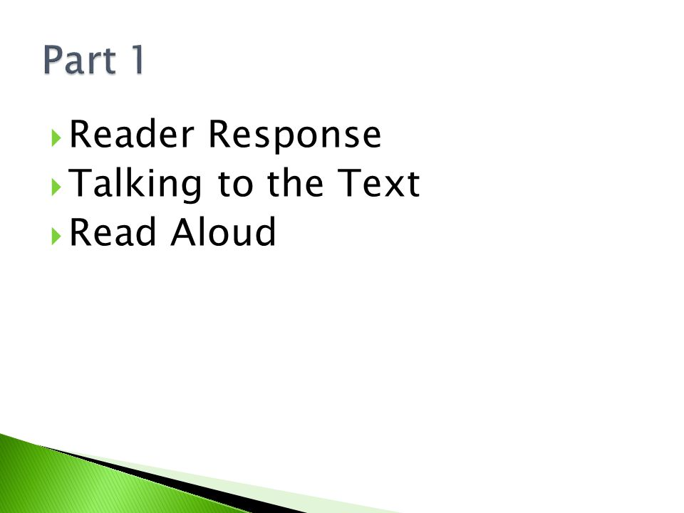  Reader Response  Talking to the Text  Read Aloud