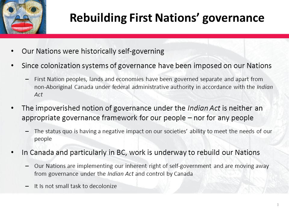 BRITISH COLUMBIA ASSEMBLY OF FIRST NATIONS /// WWW.BCAFN.CA JUNE 201214 Where is our Nation along the continuum of governance reform?