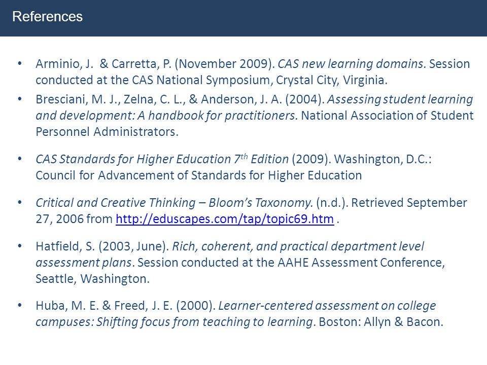 Arminio, J. & Carretta, P. (November 2009). CAS new learning domains. Session conducted at the CAS National Symposium, Crystal City, Virginia. Brescia