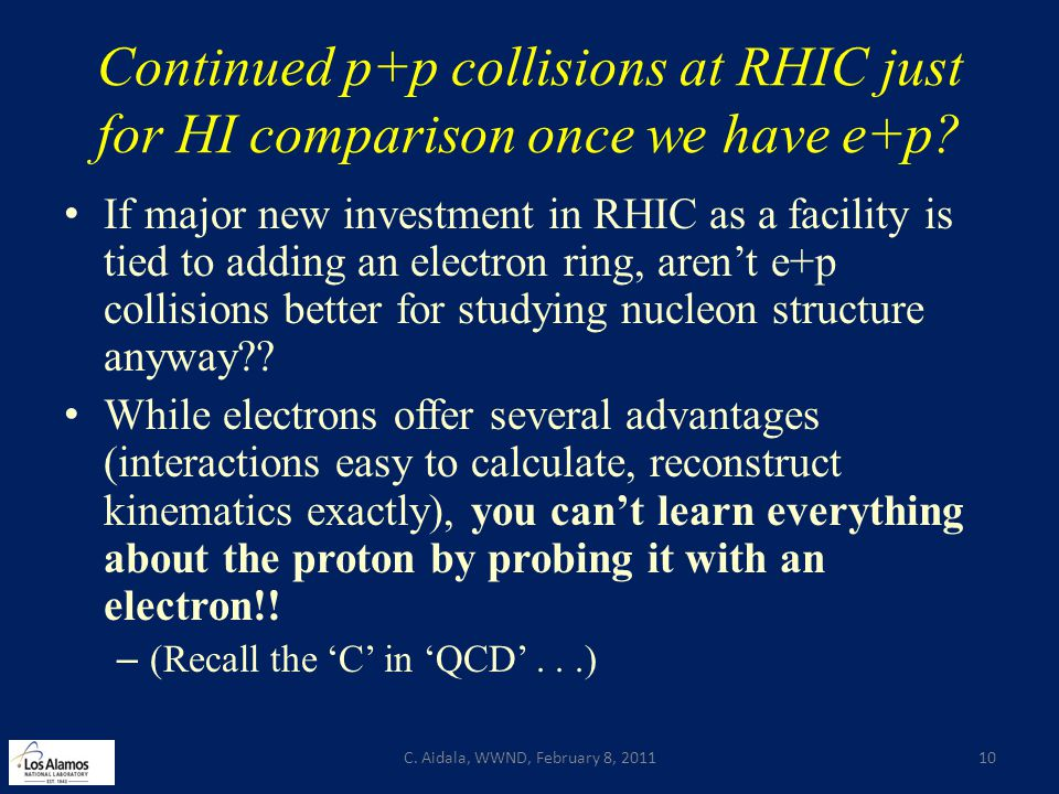 Continued p+p collisions at RHIC just for HI comparison once we have e+p.