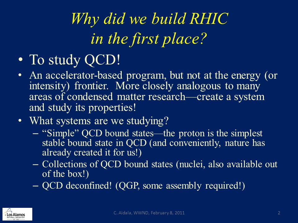 Why did we build RHIC in the first place. To study QCD.