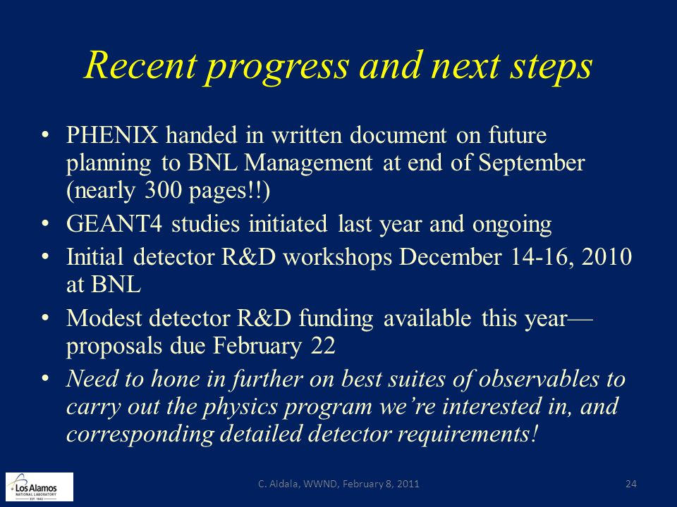 Recent progress and next steps PHENIX handed in written document on future planning to BNL Management at end of September (nearly 300 pages!!) GEANT4